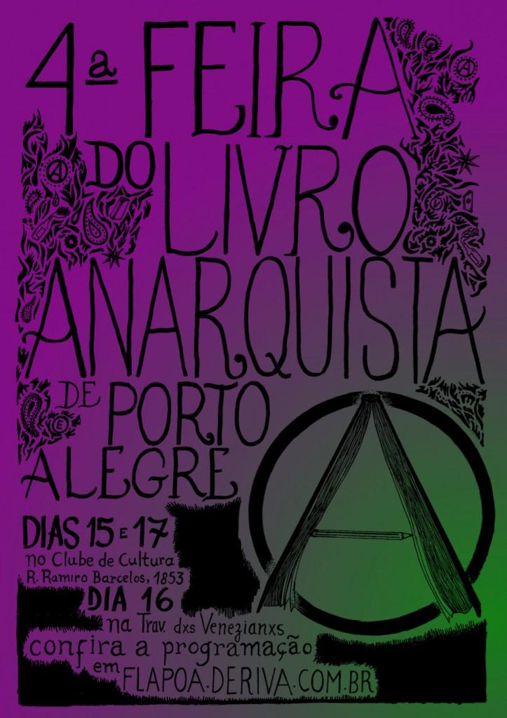 4ª Feira do Livro Anarquista de Porto Alegre//15,16 e 17 Nov.