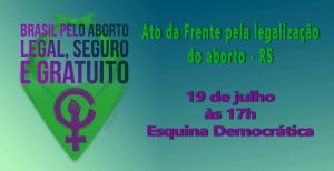 2º Grande Ato Pela Legalização do Aborto - POA