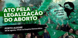 Ato Pela Legalização do Aborto na América Latina - 08.08.18