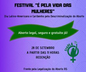 Aborto Legal, Seguro e Gratuito Já!