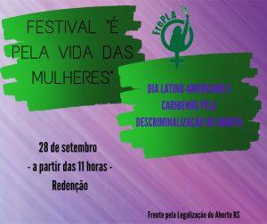 É Pela Vida das Mulheres! Festival pelo 28 de Setembro