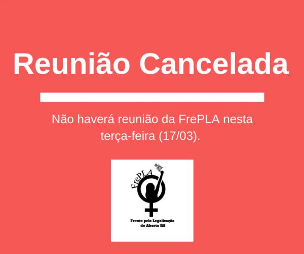 Reunião da FrePLA Cancelada