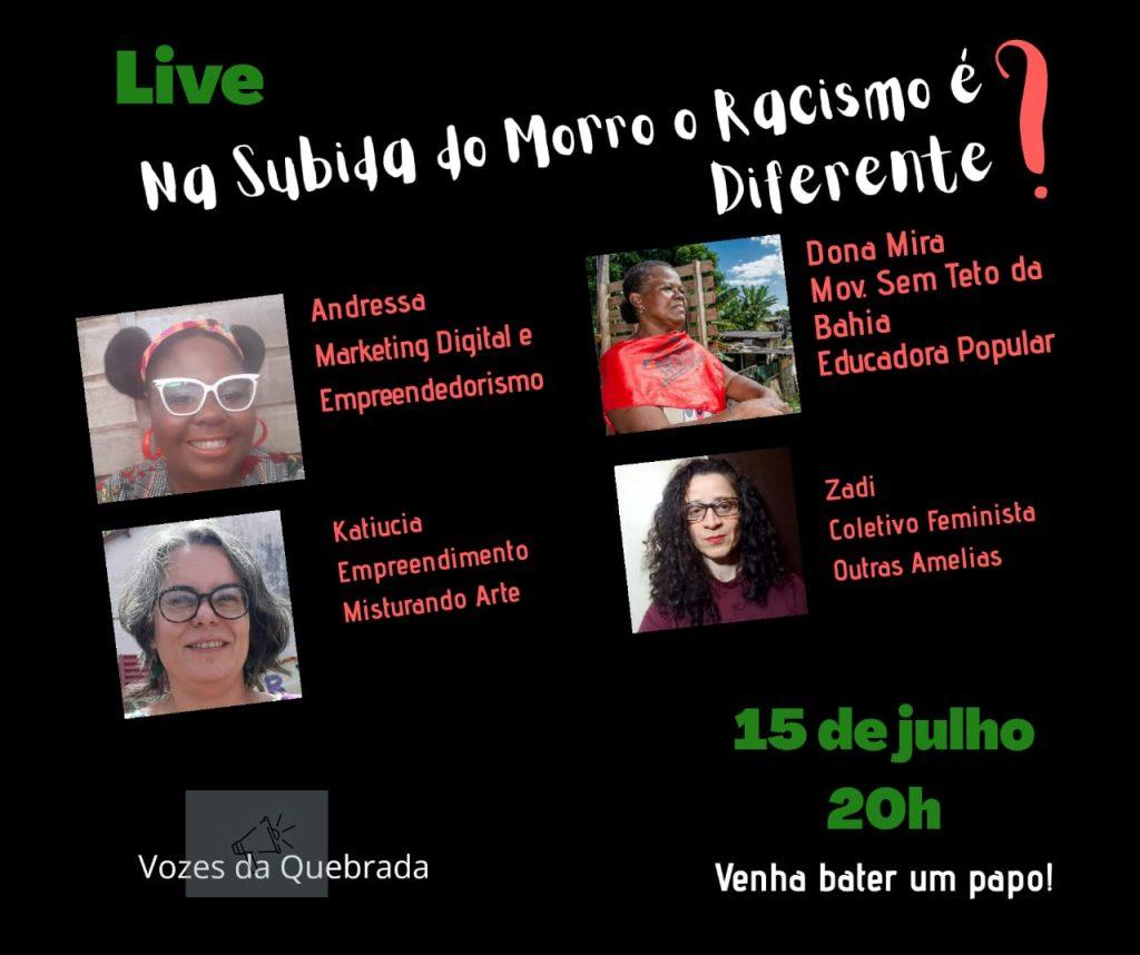 Live - Na Subida do Morro o Racismo é Diferente? - Projeto Vozes da Quebrada