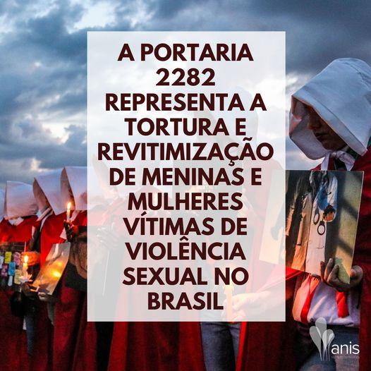 Contra a Portaria 2282 - Tortura, Revitimização e Crueldade Com Meninas e Mulheres