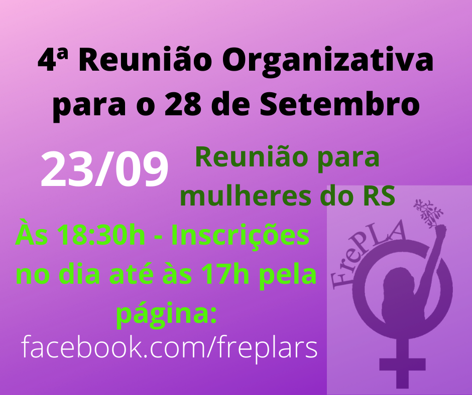 4ª Reunião Organizativa do Dia Latino-americano e Caribenho Pela Descriminalização do Aborto