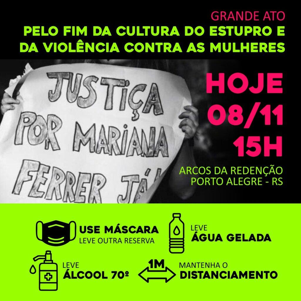Chamada para o Ato Justiça por Mariana Ferrer! Hoje!!